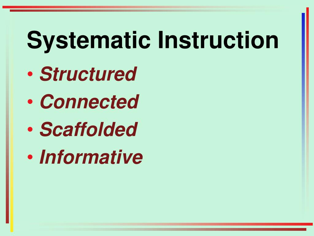 Systematic Instruction