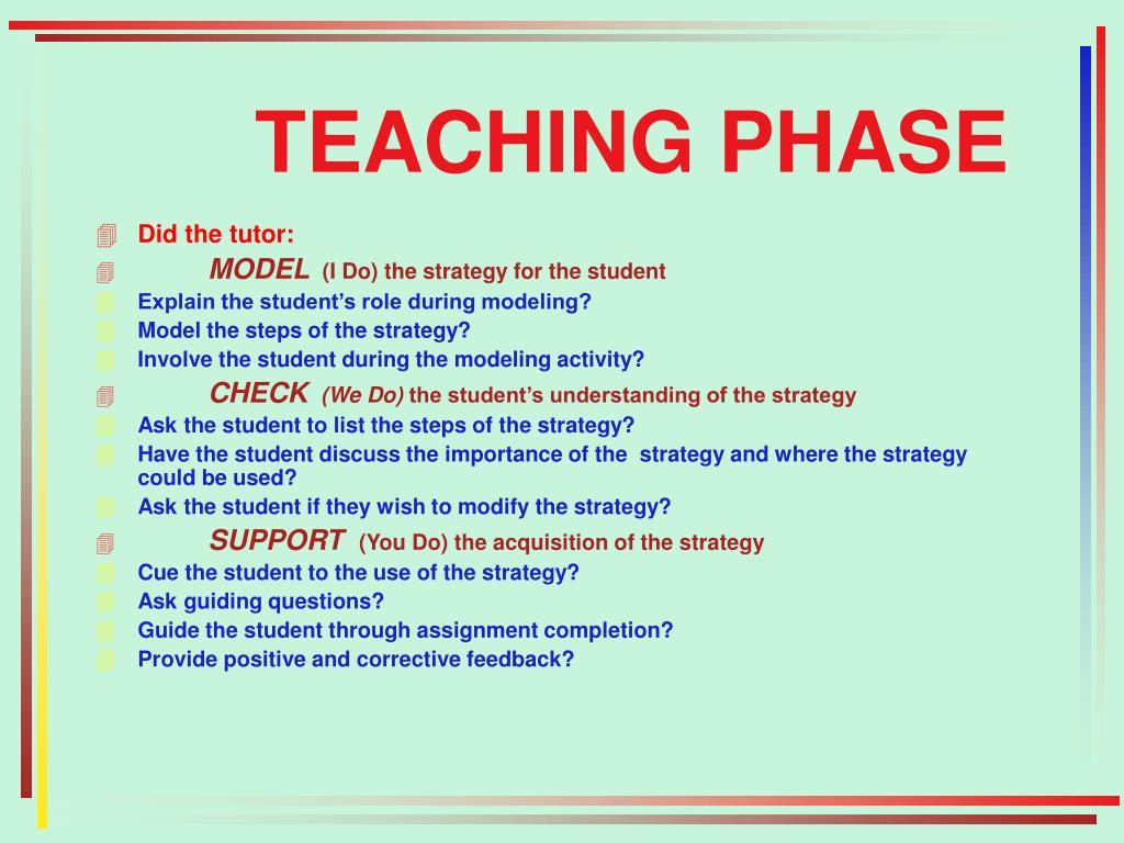 TEACHING PHASE