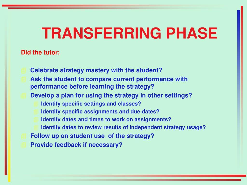 TRANSFERRING PHASE