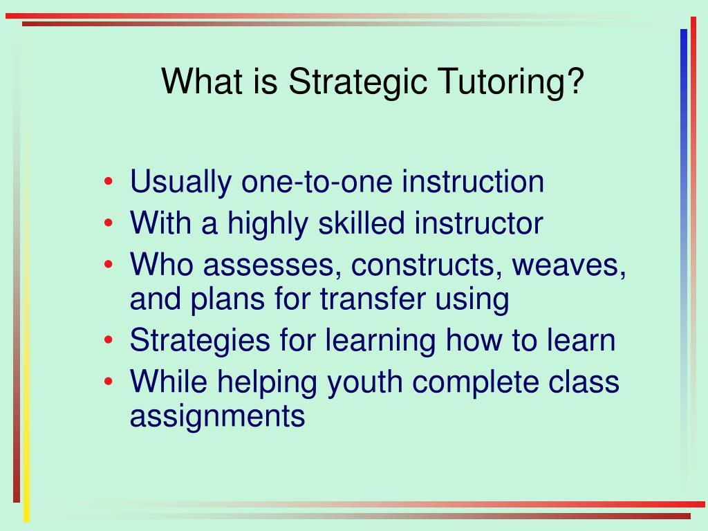 What is Strategic Tutoring?