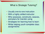 what is strategic tutoring