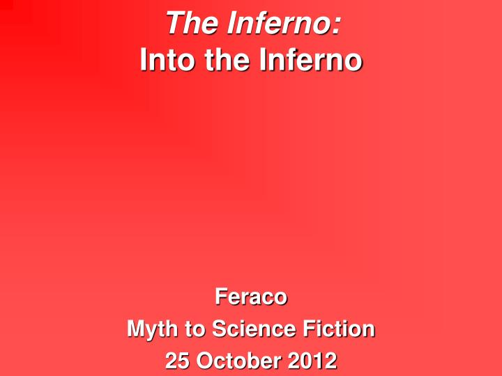 the inferno into the inferno n.