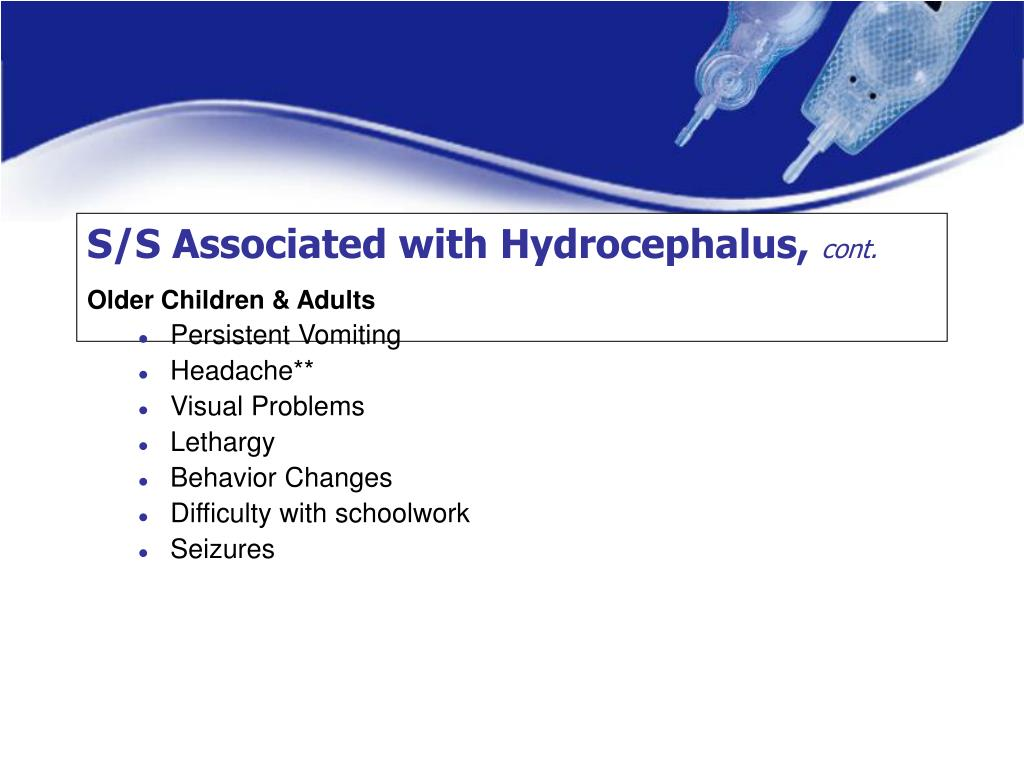 S/S Associated with Hydrocephalus,