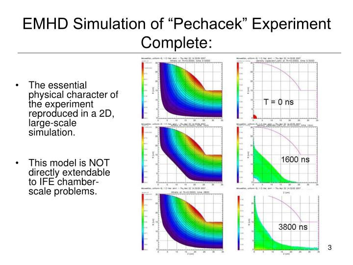 Emhd simulation of pechacek experiment complete