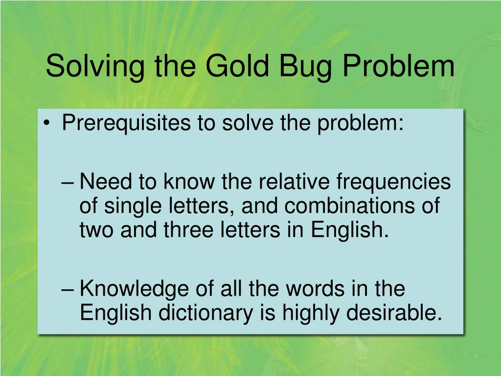 Solving the Gold Bug Problem