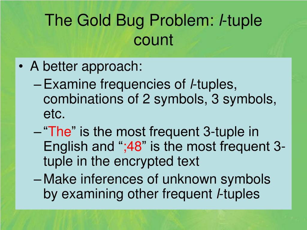 The Gold Bug Problem: