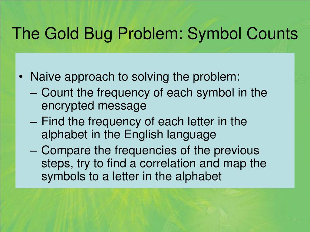 The Gold Bug Problem: Symbol Counts