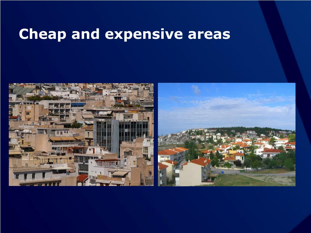 Cheap and expensive areas