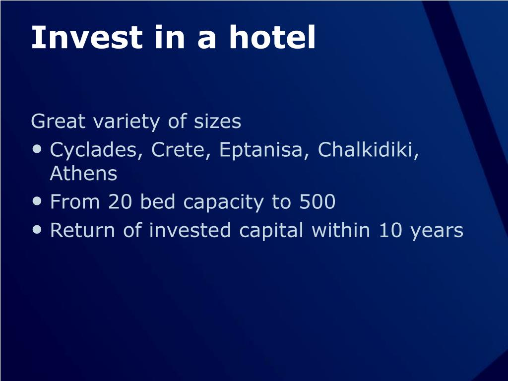 Invest in a hotel