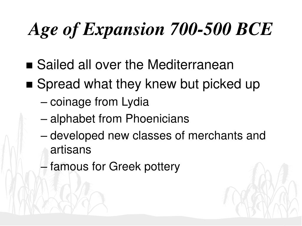 Age of Expansion 700-500 BCE