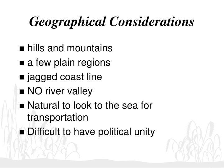 Geographical considerations