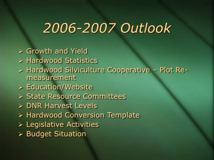 2006-2007 Outlook