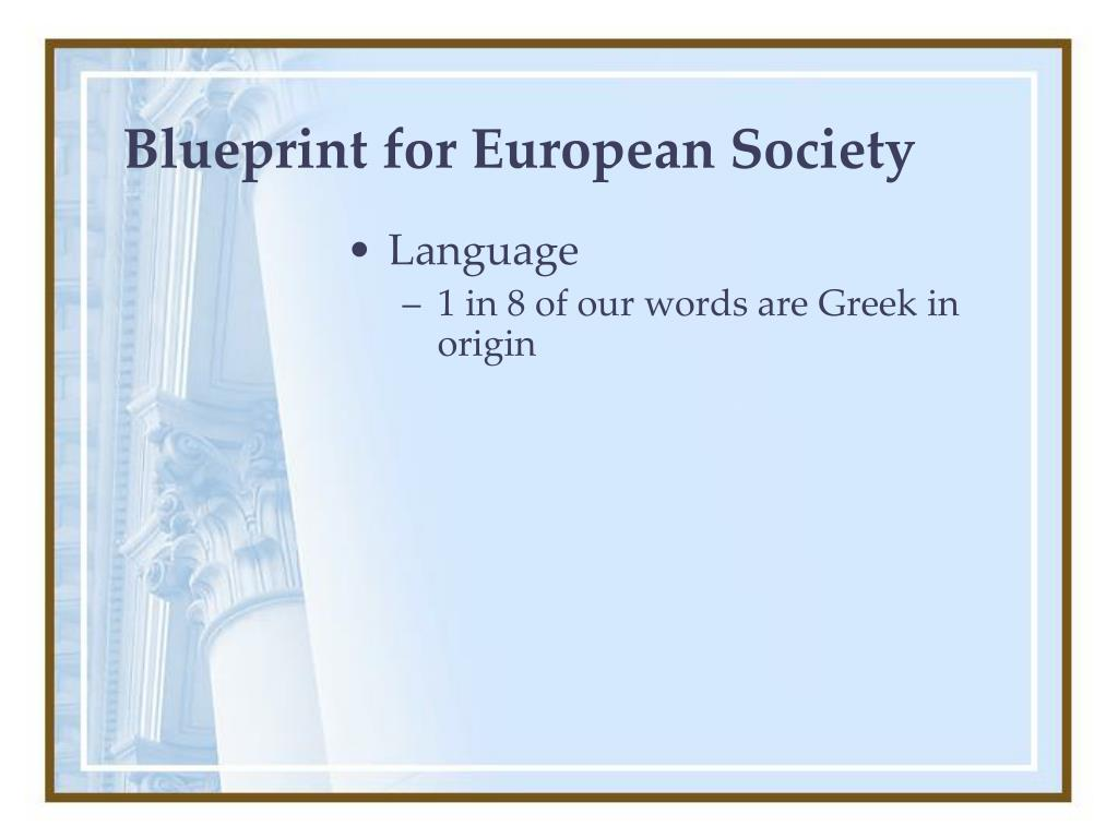 Blueprint for European Society