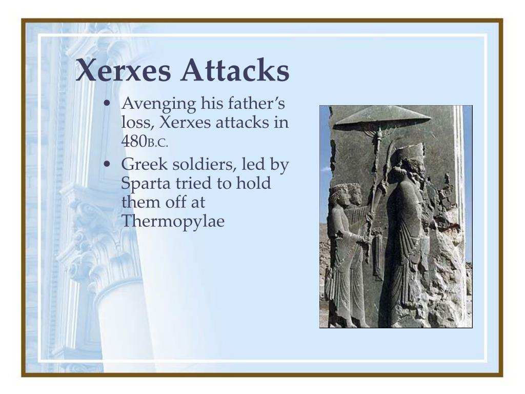 Xerxes Attacks