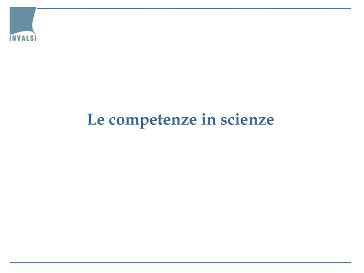 Le competenze in scienze