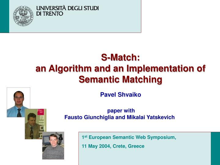 S match an algorithm and an implementation of semantic matching