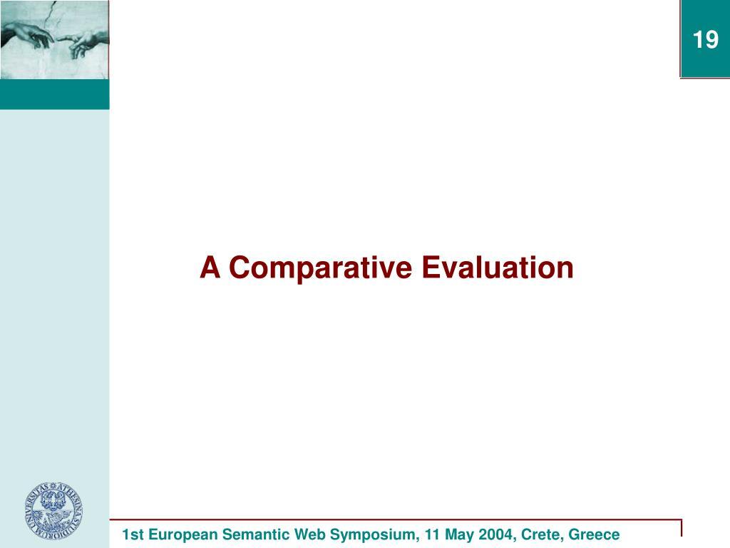 A Comparative Evaluation