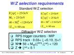 w z selection requirements
