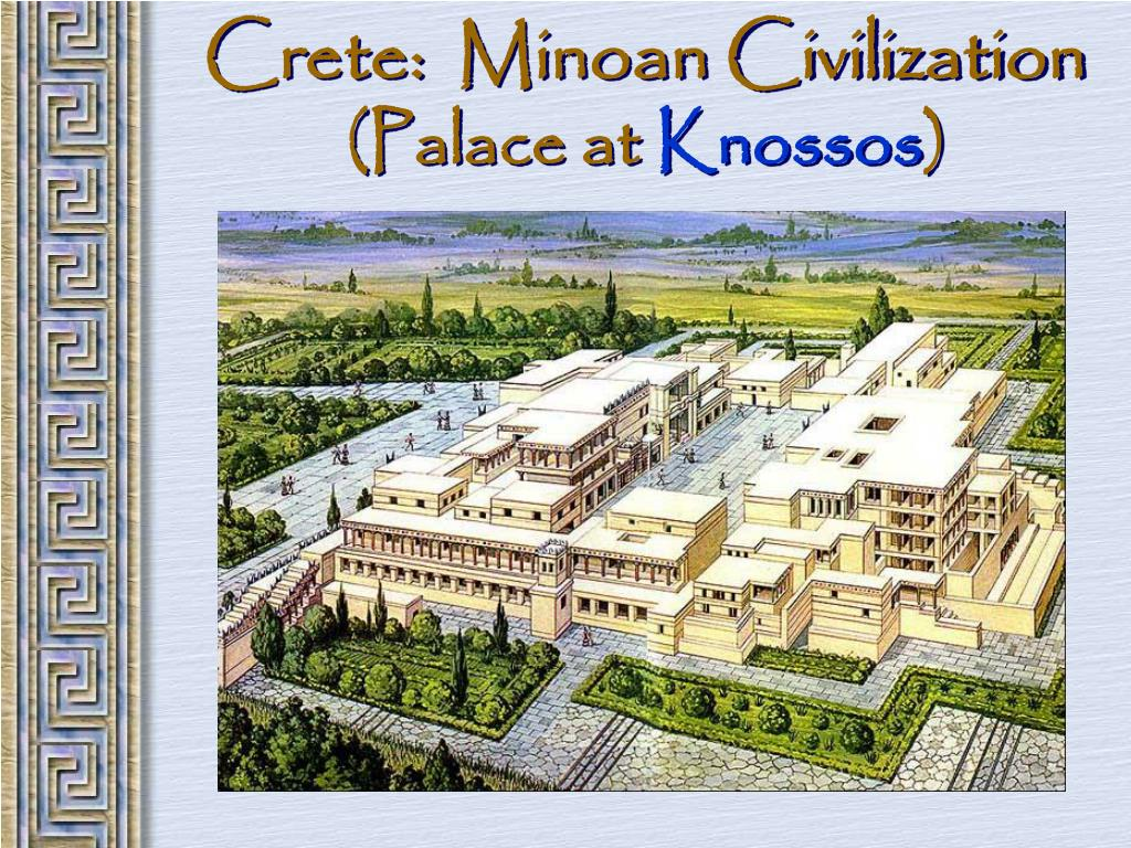 Crete:  Minoan Civilization