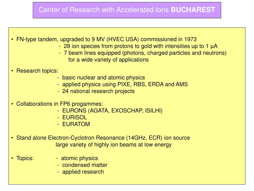 Center of Research with Accelerated Ions