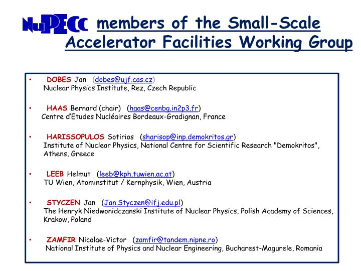 Members of the small scale accelerator facilities working group
