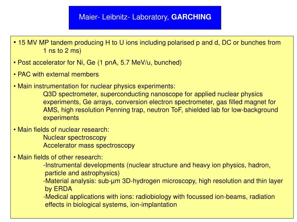Maier- Leibnitz- Laboratory,