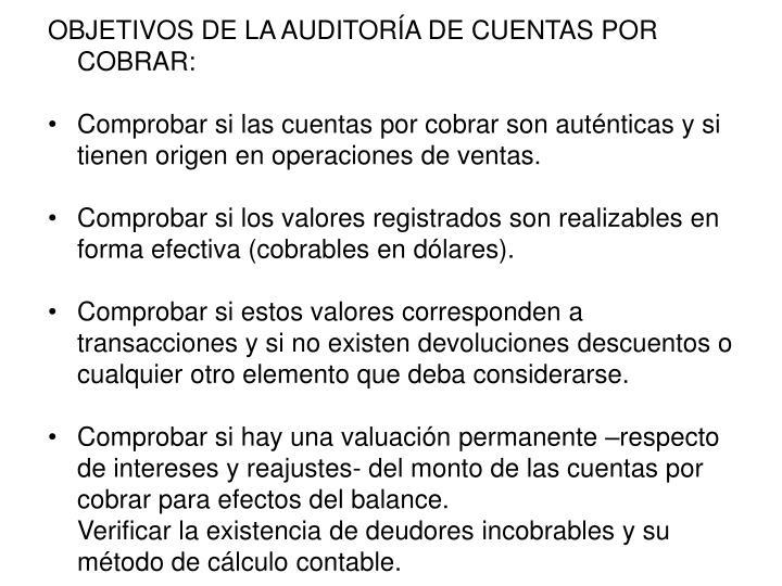 OBJETIVOS DE LA AUDITORÍA DE CUENTAS POR COBRAR: