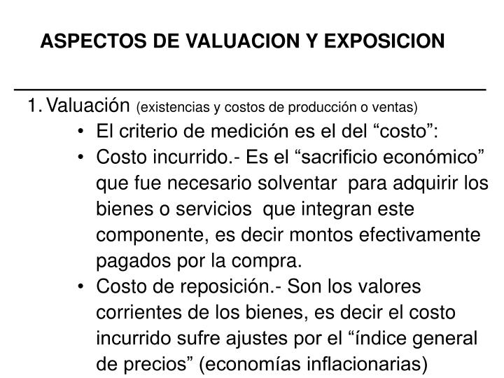 ASPECTOS DE VALUACION Y EXPOSICION