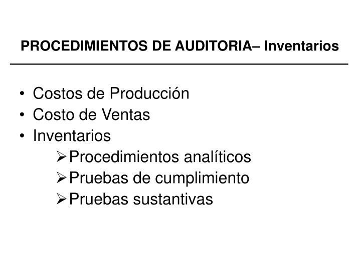PROCEDIMIENTOS DE AUDITORIA– Inventarios