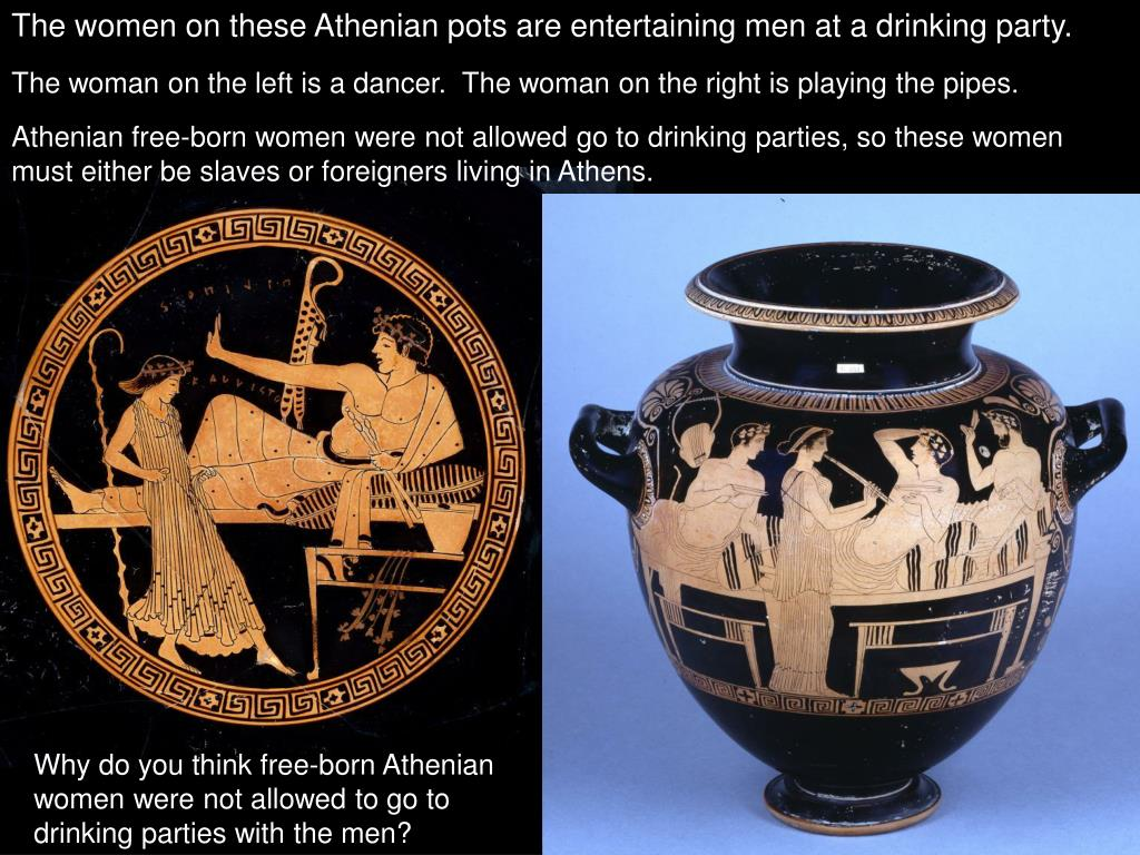 The women on these Athenian pots are entertaining men at a drinking party.
