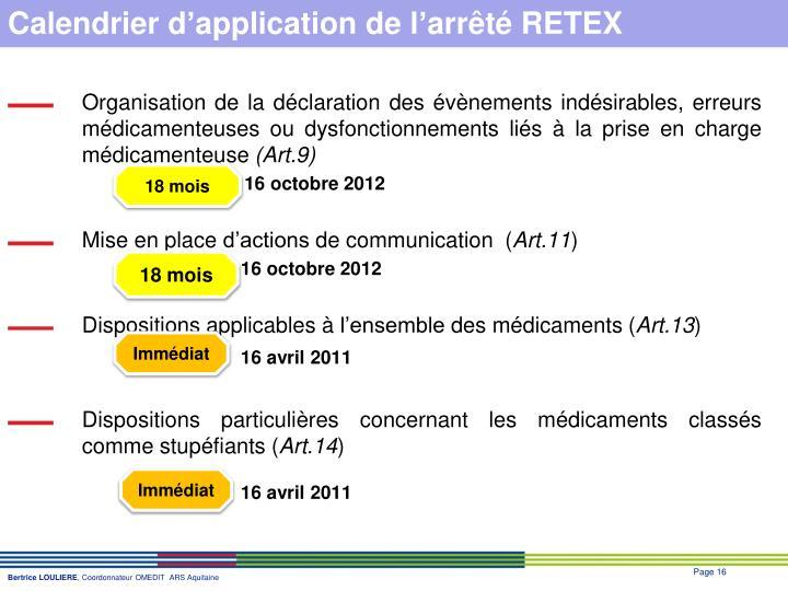 Calendrier d'application de l'arrêté RETEX