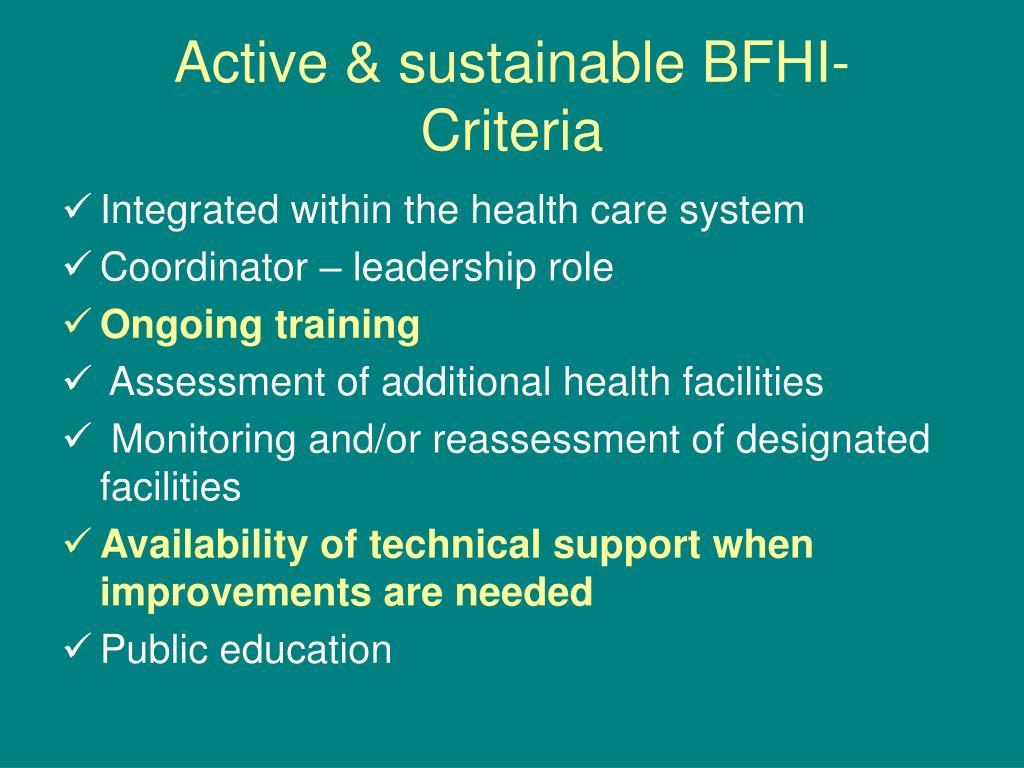 Active & sustainable BFHI-