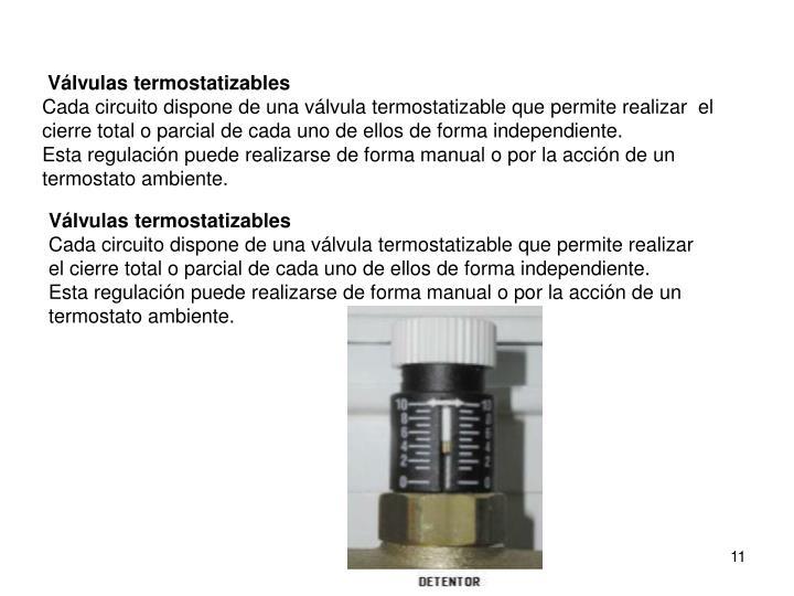Válvulas termostatizables