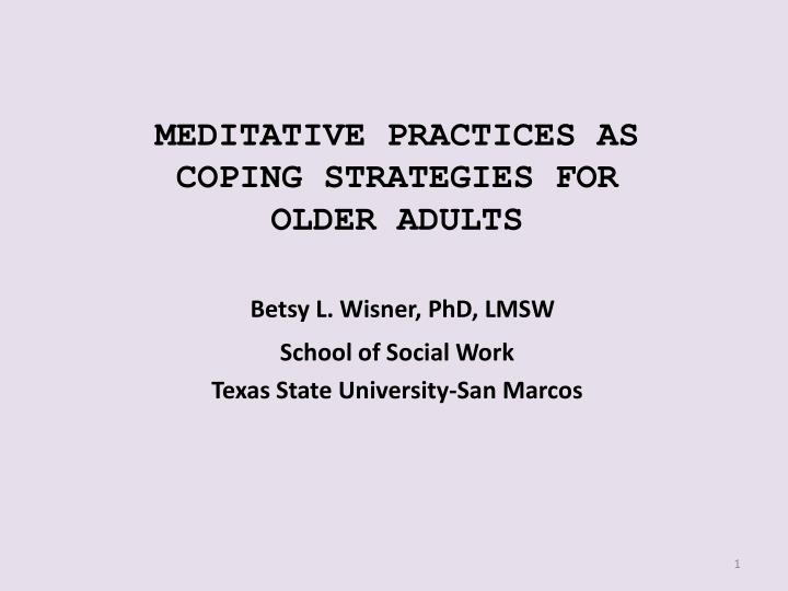 meditative practices as coping strategies for older adults n.