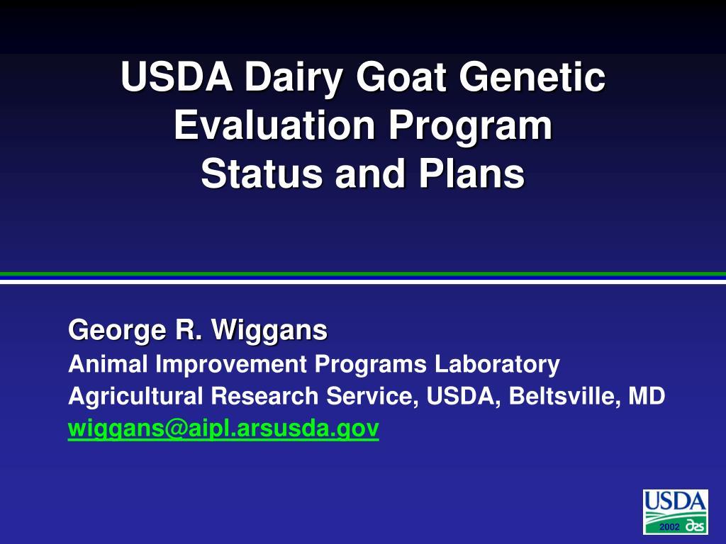 USDA Dairy Goat Genetic Evaluation Program