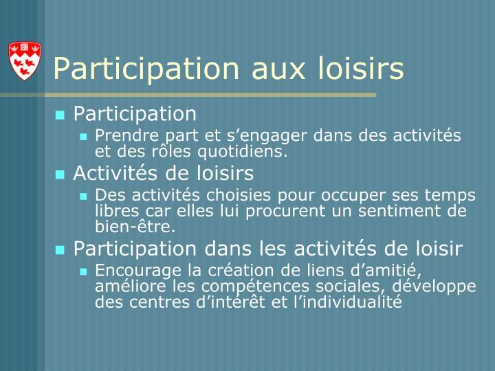 Participation aux loisirs