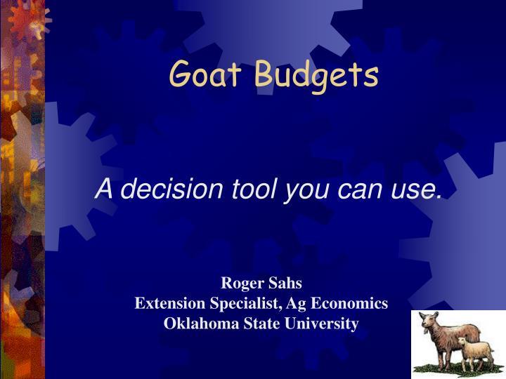 Goat budgets