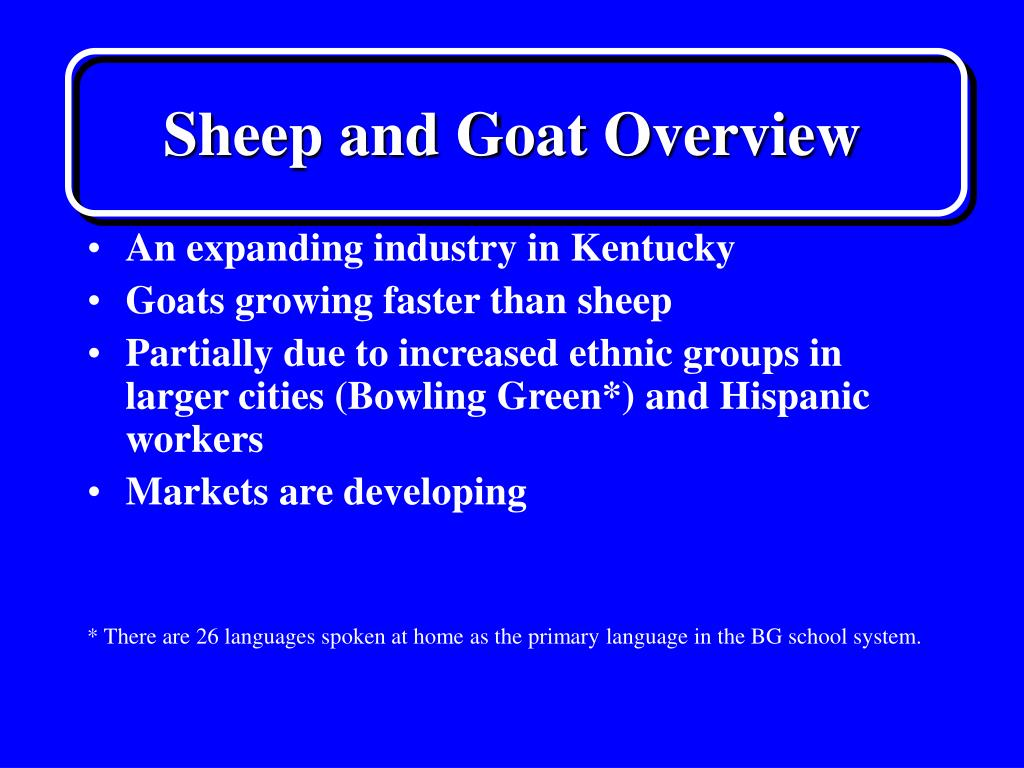 Sheep and Goat Overview