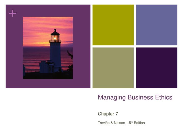 management ethics chapter 1 Read this essay on chapter 1 business ethics come browse our large digital warehouse of free sample essays get the knowledge you need in chapter 1 ethical reasoning: implications for accounting discussion questions 1 select one of the world's religions and give a concrete example.