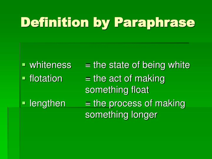 Definition by Paraphrase