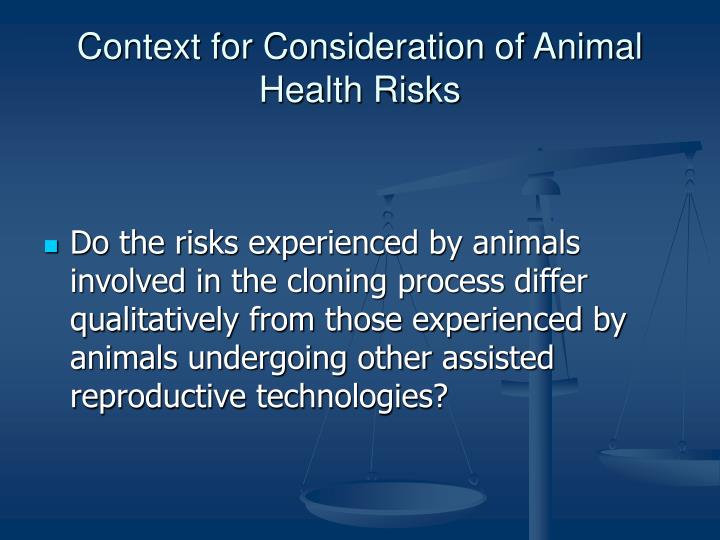 Context for consideration of animal health risks