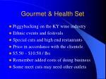 gourmet health set