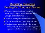 marketing strategies pooling for the local market