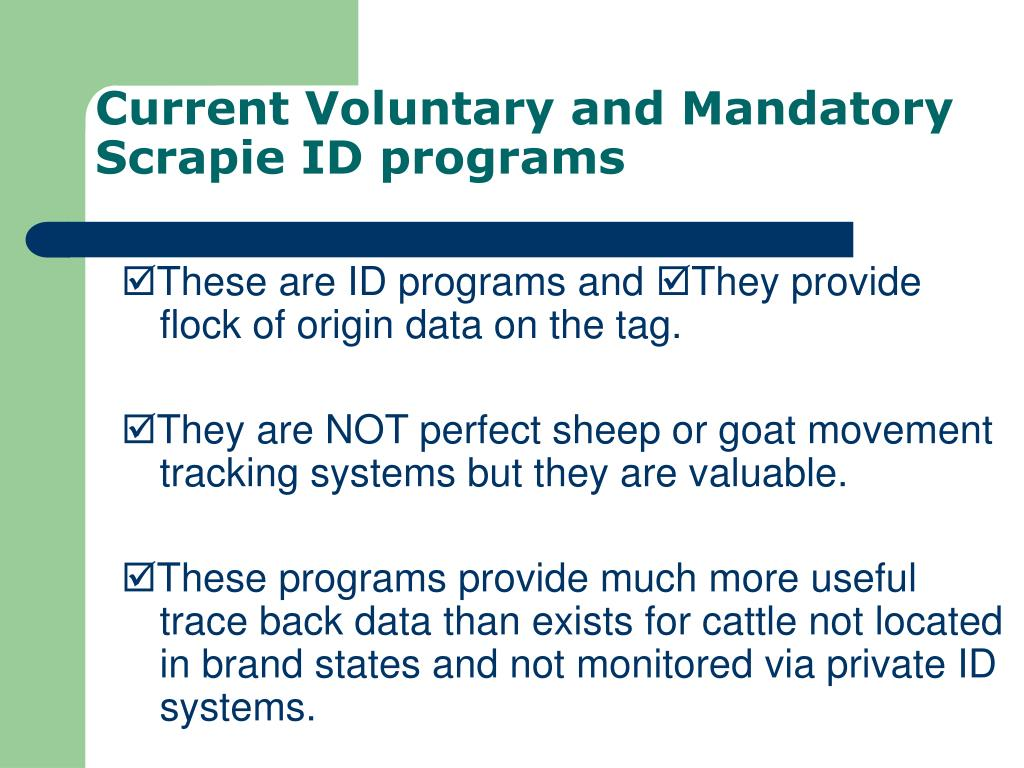 Current Voluntary and Mandatory Scrapie ID programs
