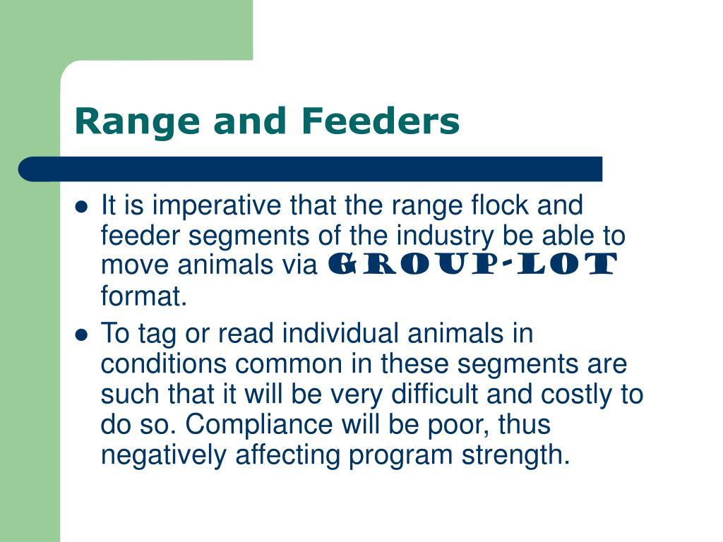 Range and Feeders