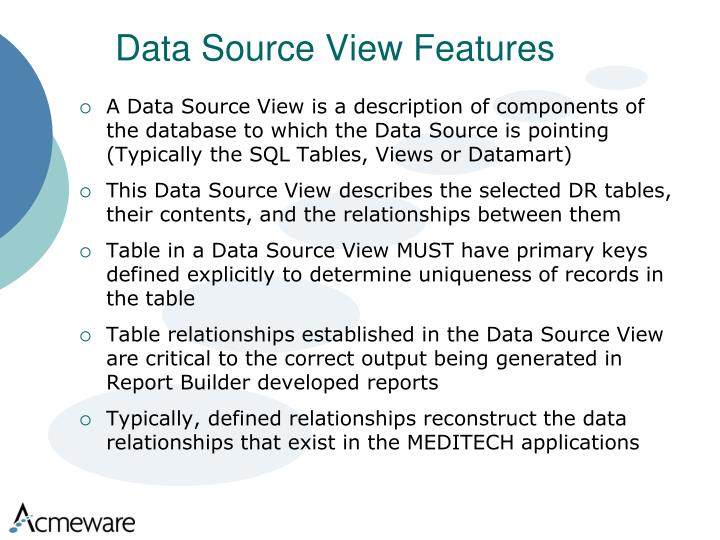 Data Source View Features