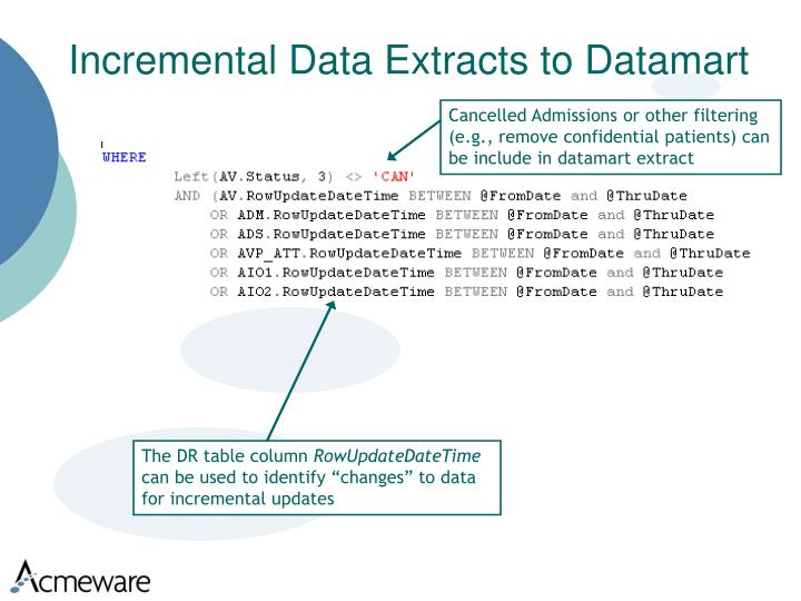 Incremental Data Extracts to Datamart