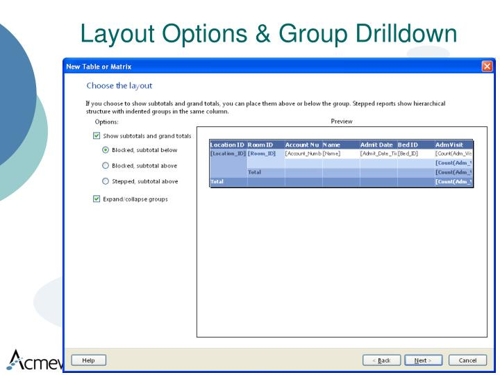 Layout Options & Group Drilldown