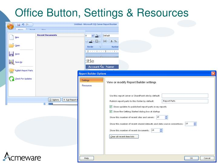 Office Button, Settings & Resources