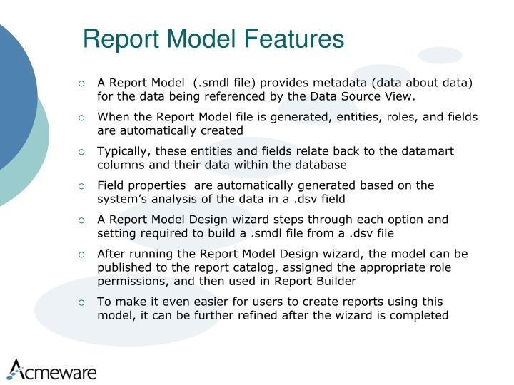 Report Model Features